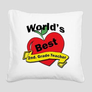 Worlds Best 2nd. Grade Teache Square Canvas Pillow