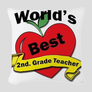 Worlds Best 2nd. Grade Teacher Woven Throw Pillow