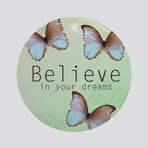 Believe Butterflies Ornament (Round)