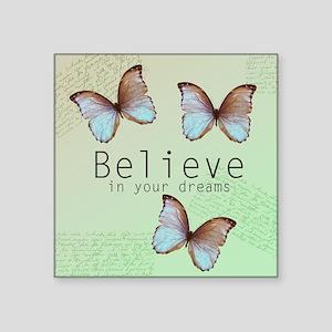 Believe Butterflies Sticker
