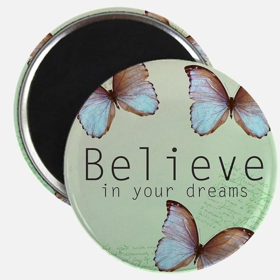 Believe Butterflies Magnets