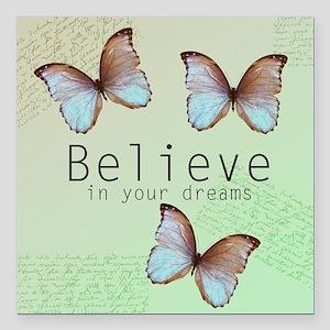 "Believe Butterflies Square Car Magnet 3"" x 3"""