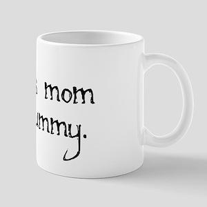 Bambi's Mom Mug