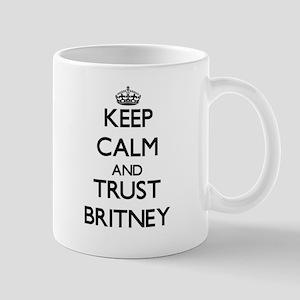 Keep Calm and trust Britney Mugs