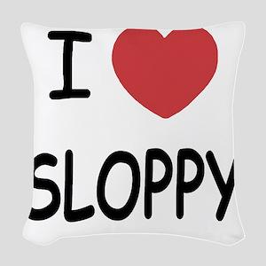 I heart SLOPPY Woven Throw Pillow