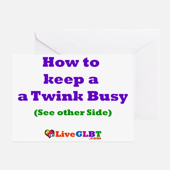 Keep Twink Busy Greeting Card
