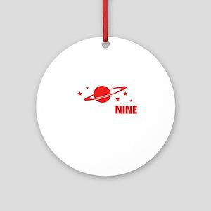 nineplanetss3A Round Ornament