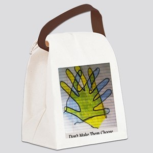 Dont make them choose Canvas Lunch Bag