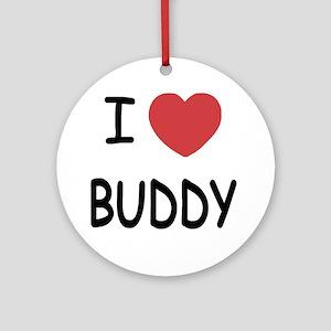 I heart BUDDY Round Ornament