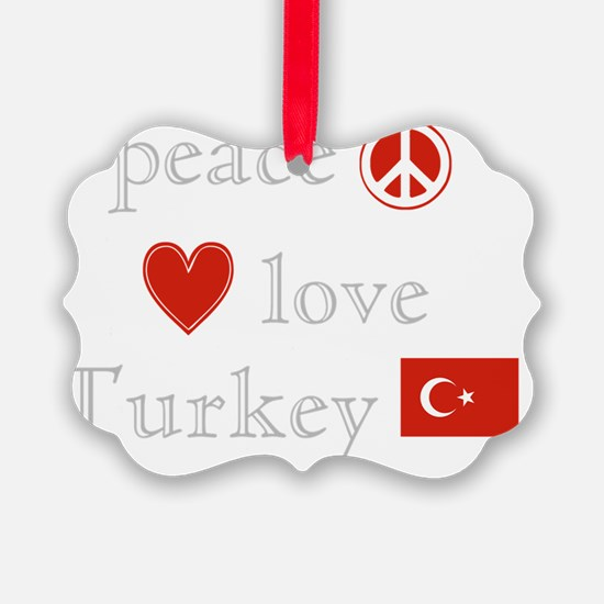 Peace Love Turkey Ornament