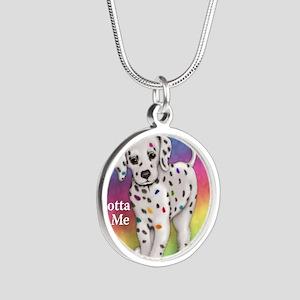 I Gotta Be Me dalmatian Silver Round Necklace