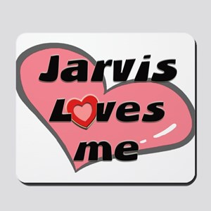 jarvis loves me  Mousepad
