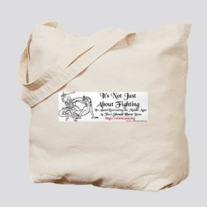 It's not just about fighting SCA Tote Bag