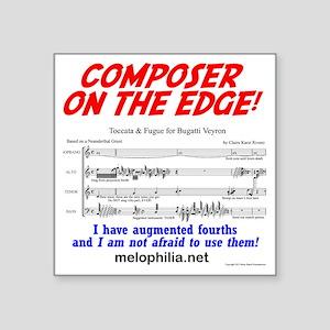 "composer on the edge Square Sticker 3"" x 3"""