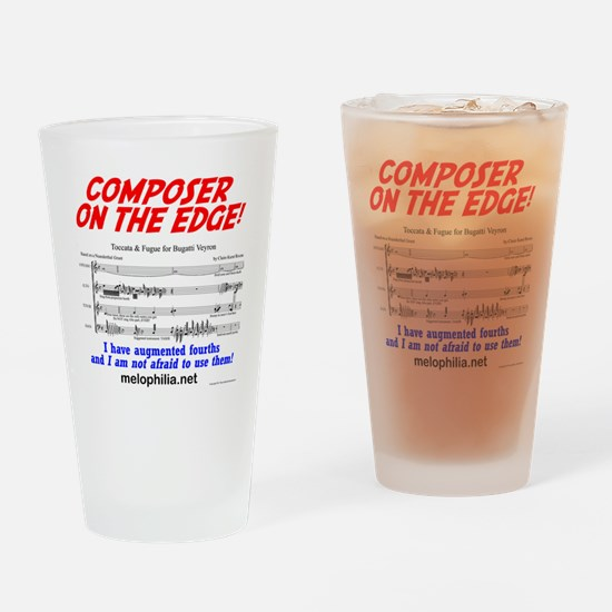 composer on the edge Drinking Glass