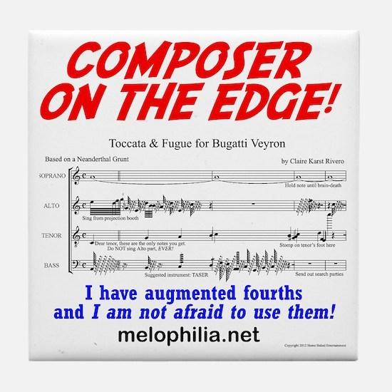 composer on the edge Tile Coaster