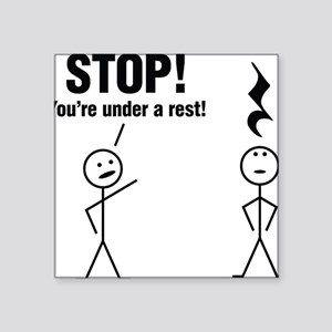 "Stop! Square Sticker 3"" x 3"""