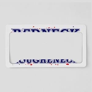 REDNECKROUGHNECK License Plate Holder