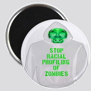 Stop Racial Profiling of Zombies Magnet