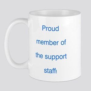 Proud Support Staff Mug