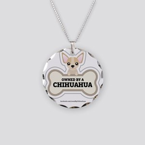 Owned by a Chihuahua Necklace Circle Charm