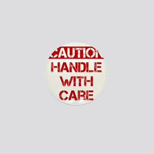 Caution Handle With Care Mini Button