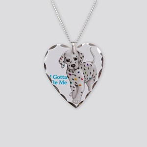 I Gotta Be Me dalmatian Necklace Heart Charm