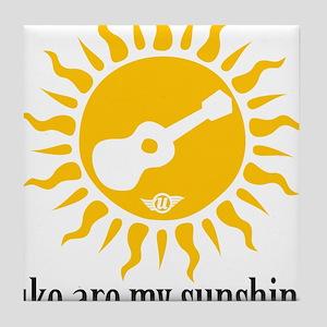 uke are my sunshine Tile Coaster