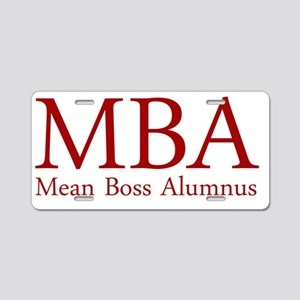 MBA - Mean Boss Alumnus (Re Aluminum License Plate