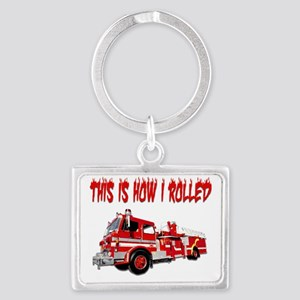 Retired Firefighter- How I Roll Landscape Keychain