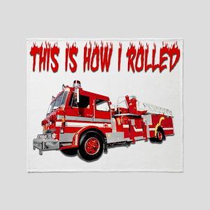 Retired Firefighter- How I Rolled Throw Blanket