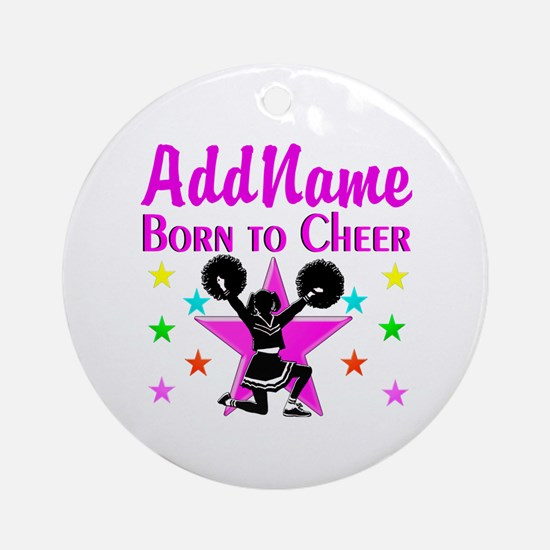 BORN TO CHEER Ornament (Round)