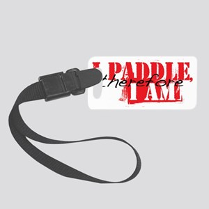iPaddlethere4iam Small Luggage Tag