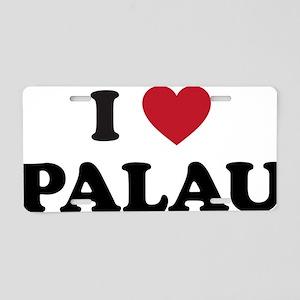 I Love Palau Aluminum License Plate