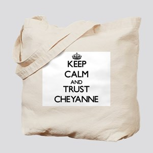 Keep Calm and trust Cheyanne Tote Bag