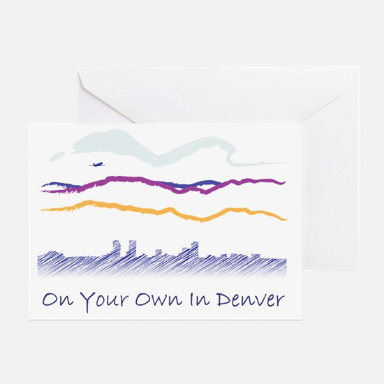 On Your Own In Denver Greeting Card
