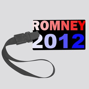 MITT ROMNEY 2012 COLORDBUTTON Large Luggage Tag