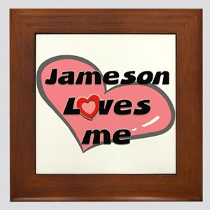 jameson loves me  Framed Tile