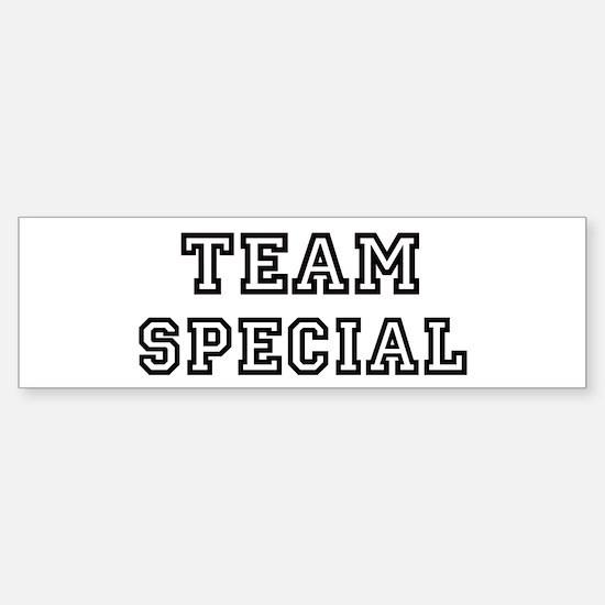 Team SPECIAL Bumper Bumper Bumper Sticker