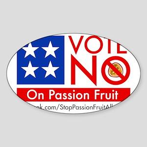 Vote No on Passion Fruit Sticker (Oval)