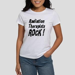 Radiation Therapists Rock ! Women's T-Shirt