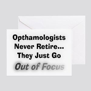 opthamologists never retire Greeting Card