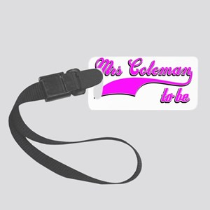 Mrs Coleman To Be Small Luggage Tag