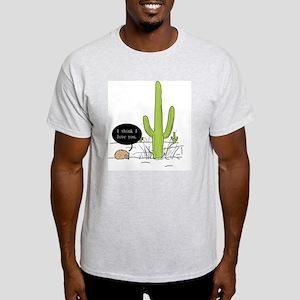 You had me at... Light T-Shirt