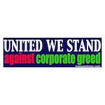 Anti Corporate Greed Bumper Sticker