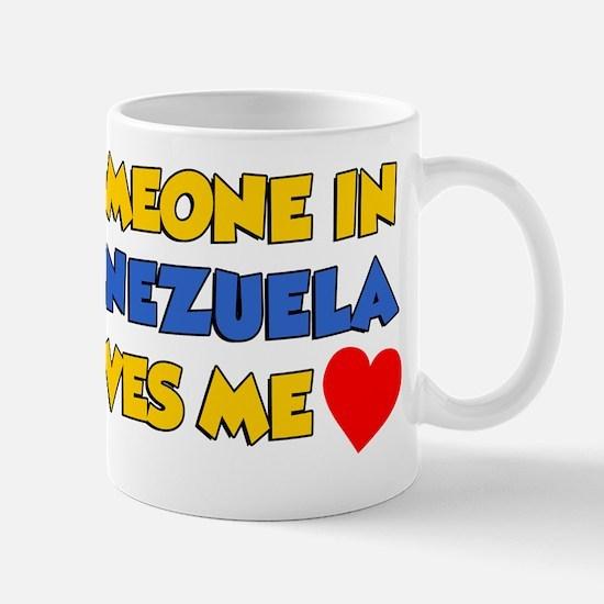 Someone In Venezuela Loves Me Mug