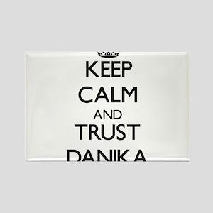 Keep Calm and trust Danika Magnets