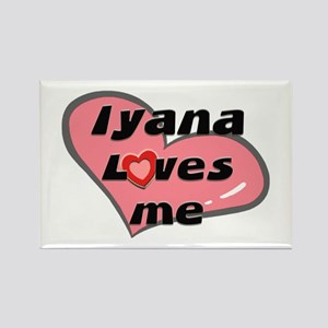 iyana loves me Rectangle Magnet