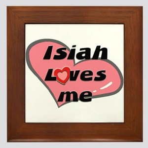 isiah loves me  Framed Tile