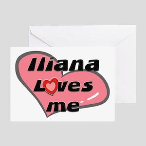 iliana loves me  Greeting Cards (Pk of 10)